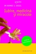 iubiremedicinamiracole